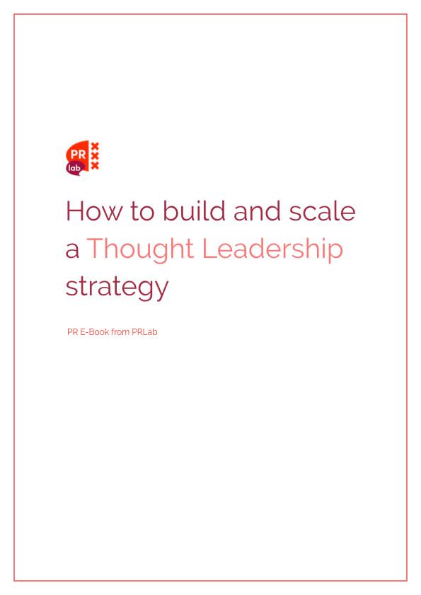 Cover voor ebook Hoe bouw je een thought leadership strategie en hoe schaal je op?